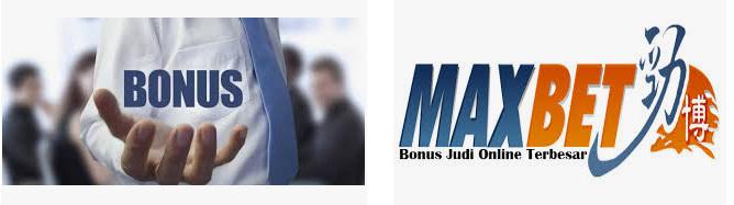 bonus maxbet online